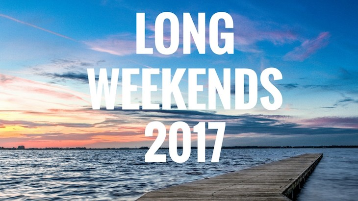 long weekends 2017 list