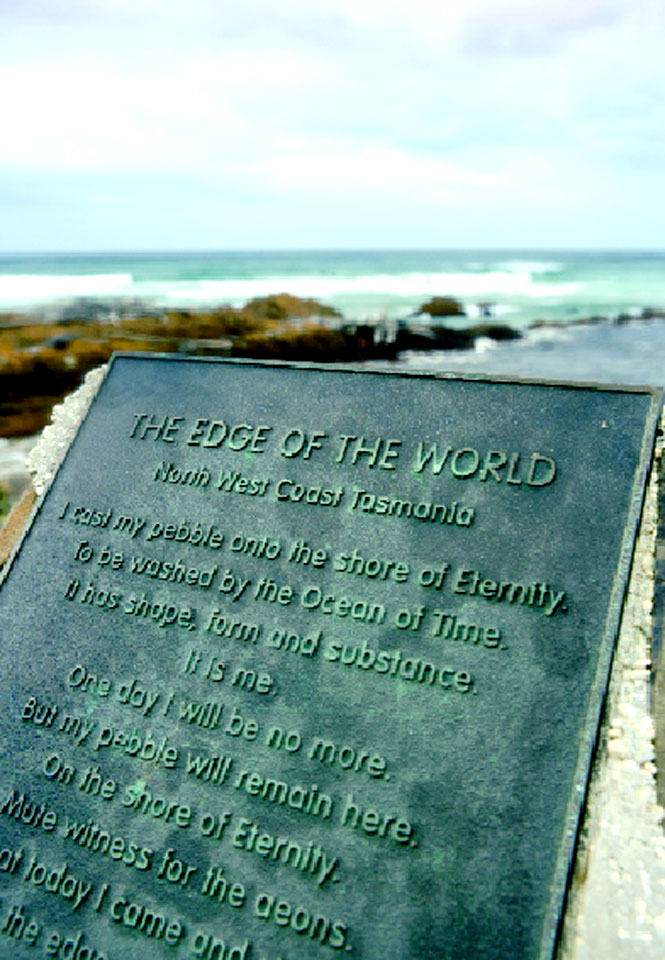 "Land's End A plaque marking ""the edge of the world,"" outside the town of Marrawah."