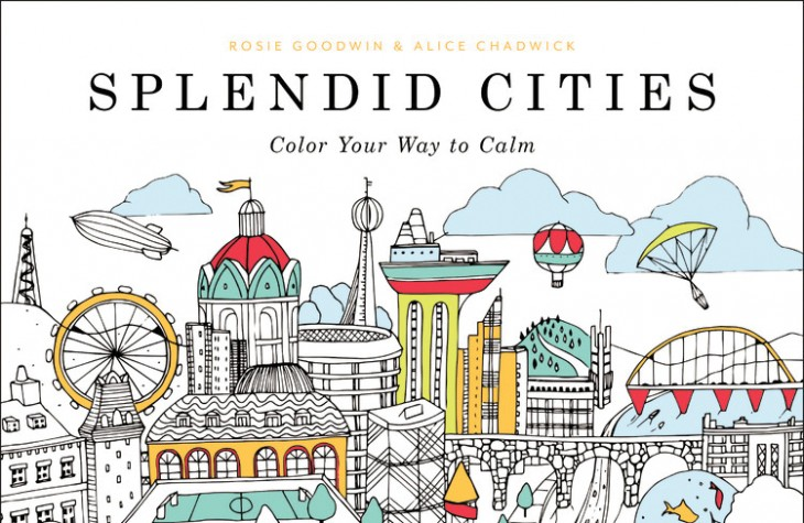 A propeller of the recent trend of adult coloring books, Splendid Cities is filled with illustrations of dream-like cityscapes and landmarks around the world.