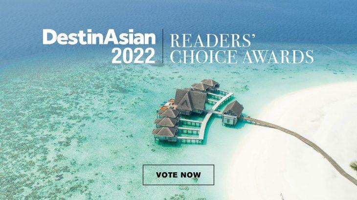 DestinAsian 2022 Readers' Choice Awards: Vote Now
